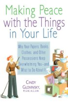 Making Peace with the Things in Your Life by Cindy Glovinsky